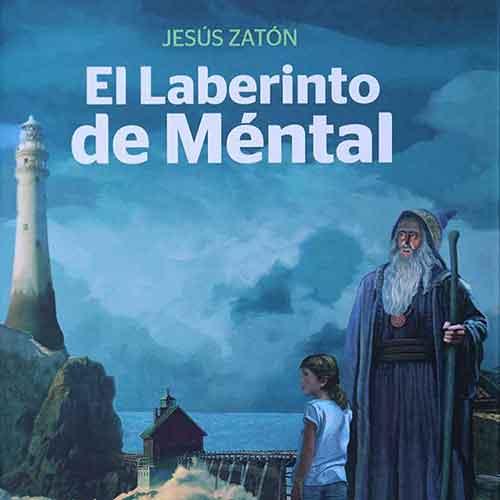 Portada (detalle) del libro juvenil El Laberinto de Méntal, ediciones Fundación Rosacruz. Una obra llena de magia y fantasía.