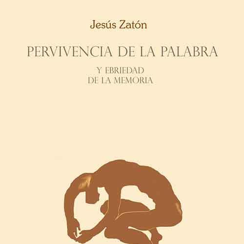 """ortada (detalle) del libro de poemas de Jesús Zatón """"Pervivencia de la Palabra"""" y """"Ebriedad de la memoria). El libro conjuga sonetos con versos libres. ARS POETICA"""