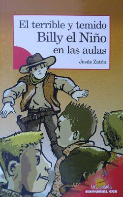 Portada del libro juvenil El terrible y temido Billy el Niño en las aulas